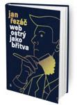 Kniha Web ostrý jako břitva - Jan Řezáč
